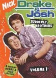 Drake & Josh: Vol. 1: Suddenly Brothers