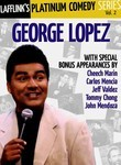 Platinum Comedy Series: Vol. 2: George Lopez