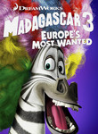 Madagascar 3: Europe&#39;s Most Wanted (2012)