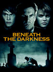 Beneath the Darkness (2012)