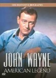 John Wayne: American Legend