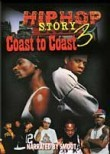 Hip Hop Story 3: Coast to Coast