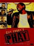 Guy Torry&#039;s Phat Comedy Tuesdays: Vol. 1