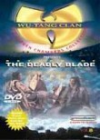 Wu Tang Clan Presents: Return of Deadly Blade