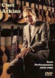 Chet Atkins: Rare Performances 1976-1995