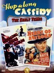 Hopalong Cassidy: Hopalong Rides Again / Heart of Arizona