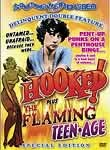 Hooked! / The Flaming Teenage: Double Feature