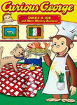 Curious George Takes a Job and More Monkey Business