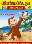 Curious George Takes a Vacation and Discovers New Things