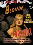 Johnny Legend Presents: Blonde Mania!