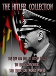 The Hitler Collection: Rise and Fall / Conspiracies / Why Hitler Lost World War II