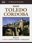 A Musical Journey: Spain: Toledo, Cordoba