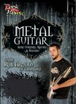 Metal Guitar: Song Writing, Riffing & Soloing