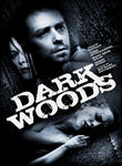 Dark Woods