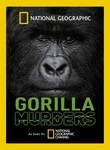 National Geographic: Gorilla Murders