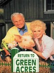 Return to Green Acres