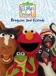 Sesame Street: Elmo&#039;s World: Penguins and Friends