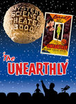 Mystery Science Theater 3000: The Unearthly