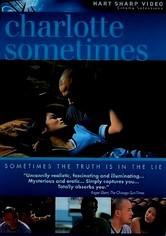 Rent Charlotte Sometimes on DVD