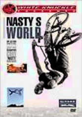 Rent Nasty's World: White Knuckle Extreme on DVD