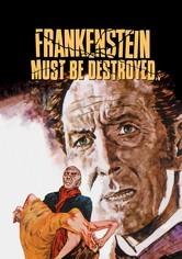 Rent Frankenstein Must Be Destroyed on DVD