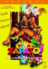 Rent Viva Zapato! on DVD