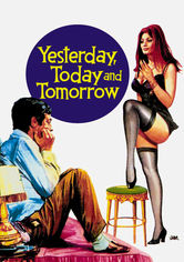 Rent Yesterday, Today and Tomorrow on DVD
