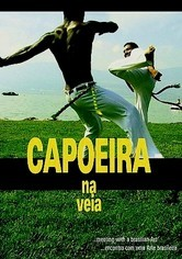 Rent Capoeira Na Veia on DVD