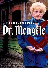 Rent Forgiving Dr. Mengele on DVD