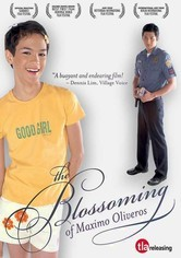 Rent The Blossoming of Maximo Oliveros on DVD