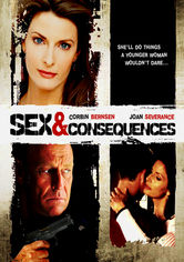 Rent Sex & Consequences on DVD