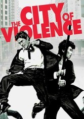 Rent The City of Violence on DVD