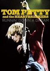 Rent Tom Petty: Runnin' Down a Dream on DVD