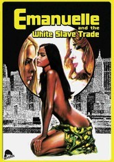 Rent Emanuelle and the White Slave Trade on DVD