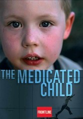 Rent Frontline: The Medicated Child on DVD