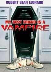 Rent My Best Friend Is a Vampire on DVD