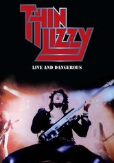 Rent Thin Lizzy: Live and Dangerous on DVD