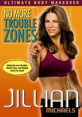 Rent Jillian Michaels: No More Trouble Zones on DVD