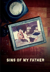 Rent Sins of My Father on DVD
