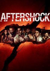 Rent Aftershock on DVD