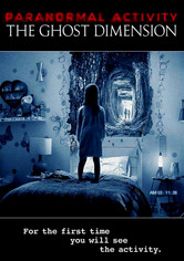 Rent Paranormal Activity: The Ghost Dimension on DVD