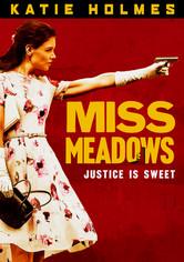 Rent Miss Meadows on DVD