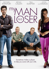 Rent My Man Is a Loser on DVD