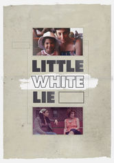 Rent Little White Lie on DVD