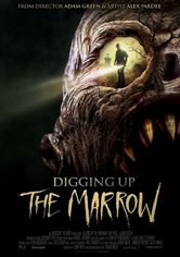 Rent Digging Up the Marrow on DVD