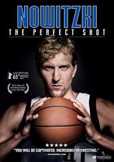 Rent Nowitzki: The Perfect Shot on DVD