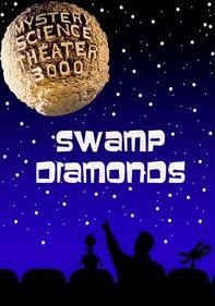 MST3K: Swamp Women/Swamp Diamonds