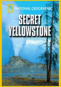 Secret Yellowstone