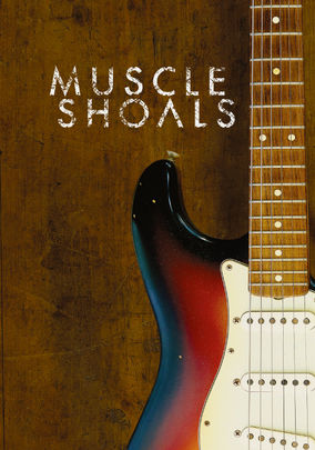 Rent Muscle Shoals on DVD