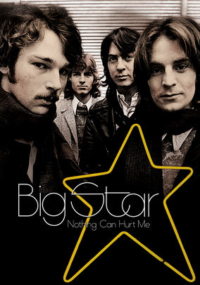 Rent Big Star: Nothing Can Hurt Me on DVD